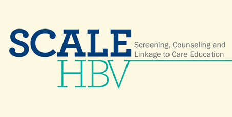 SCALE HBV - Screening, Counseling and Linkage to Care Education 2018